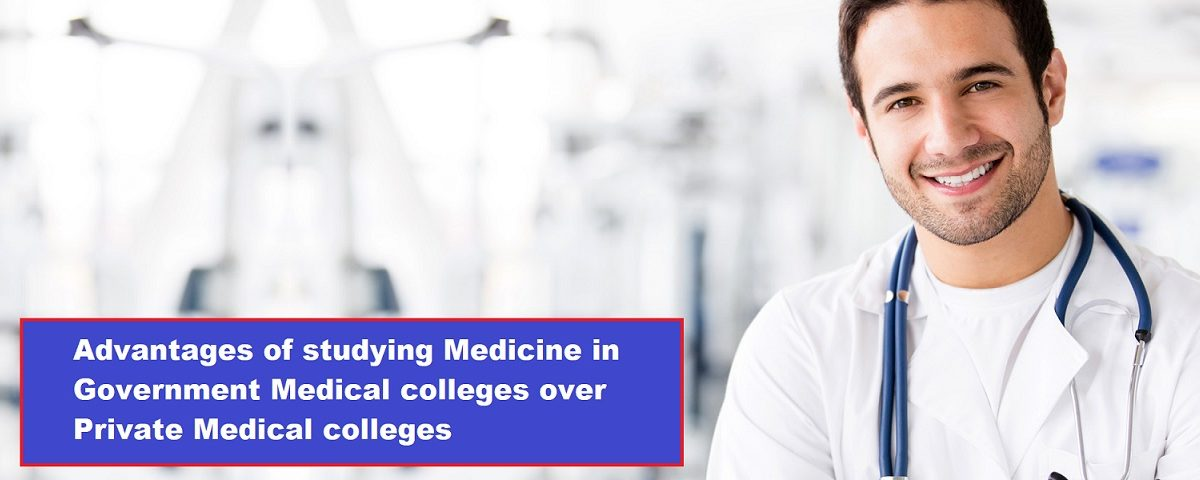 Study MBBS in Government Medical College for better clinical exposure